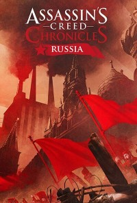 Assassin's Creed Chronicles: Russia